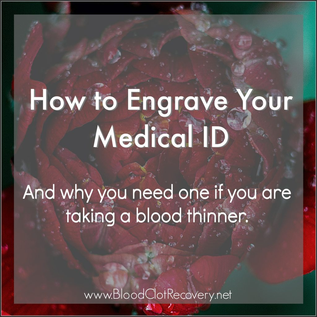 How to Engrave your medical ID