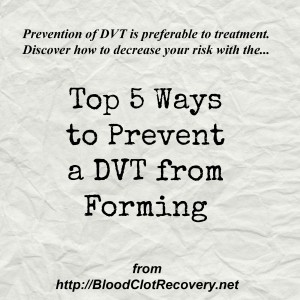 Top 5 ways to prevent dvt