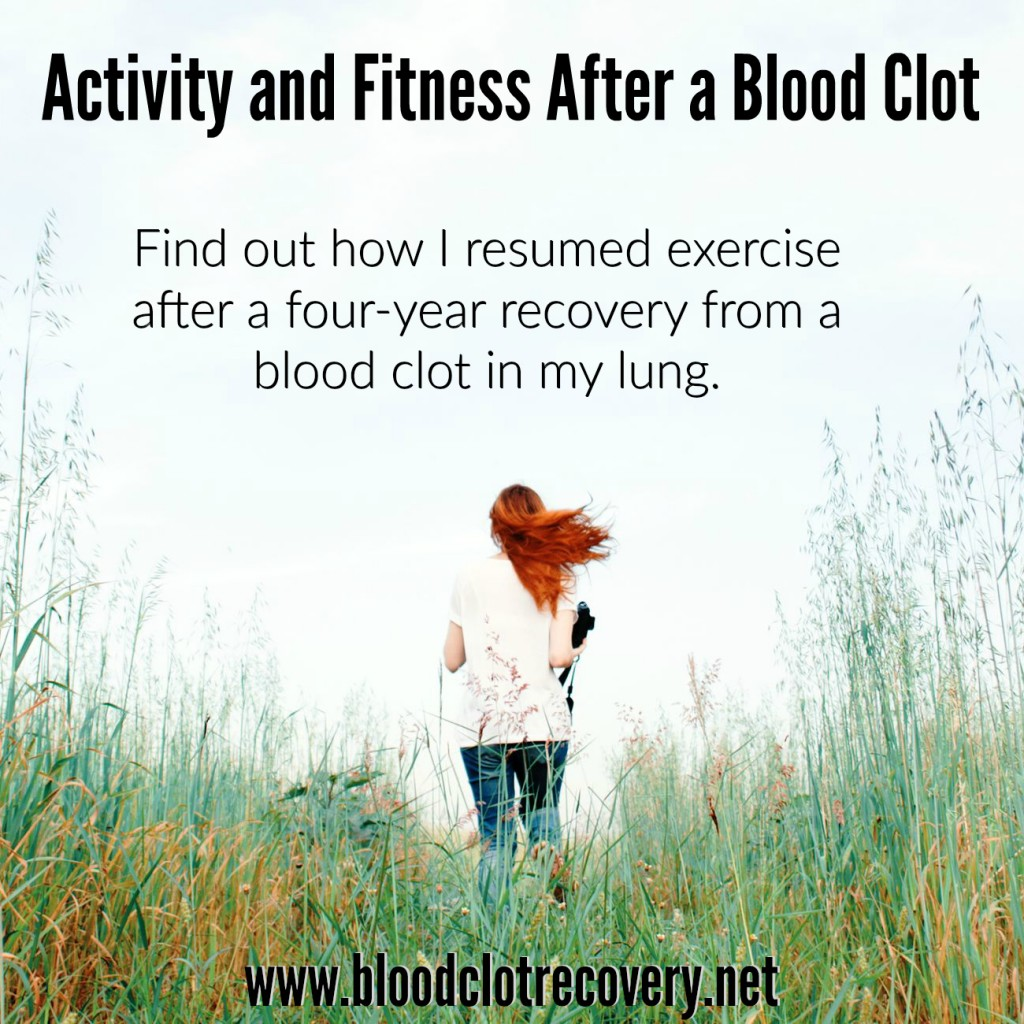 Exercise after a blood clot