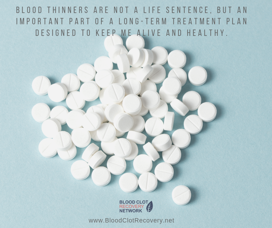 Long-term blood thinners are important to keep us healthy and alive.
