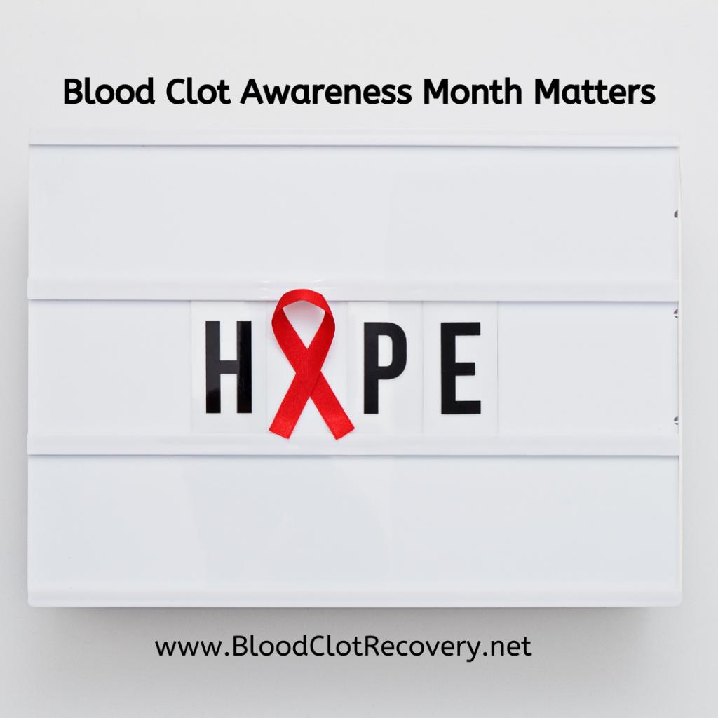 Blood Clot Awareness Month Matters