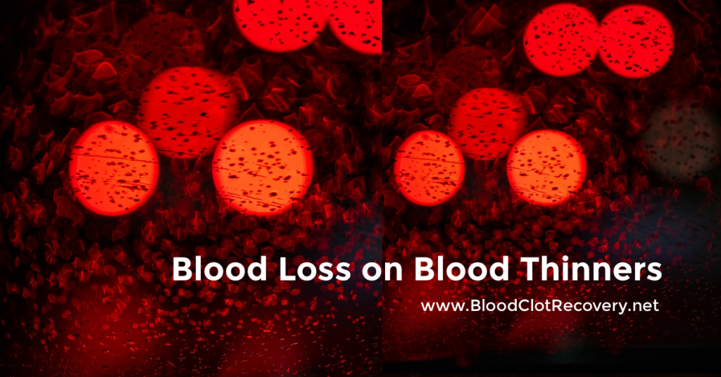 Title: Blood Loss on Blood Thinners